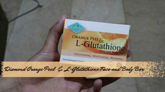Product Review: Diamond Orange Peel L-Glutathione Face and BodyBar