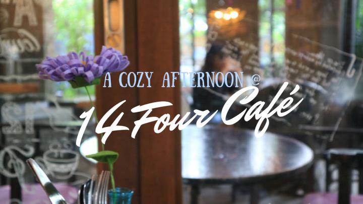 A Cozy Afternoon at 14 FourCafé
