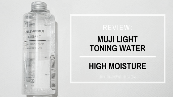 Product Review: Muji Light Toning Water (High Moisture) For Sensitive Skin